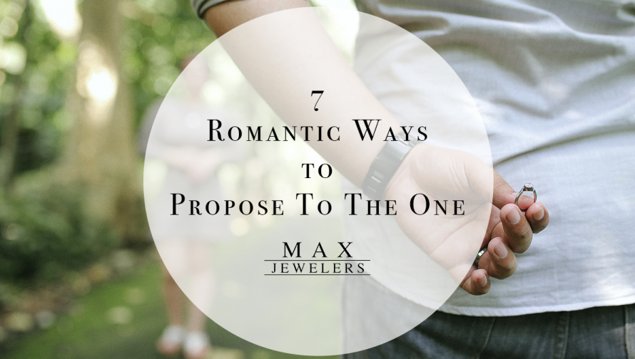7 Romantic Ways To Propose To The One